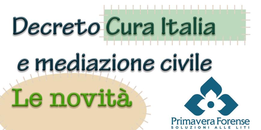 Decreto Cura Italia e mediazione civile